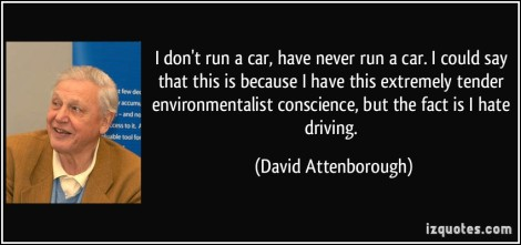 quote-i-don-t-run-a-car-have-never-run-a-car-i-could-say-that-this-is-because-i-have-this-extremely-david-attenborough-8222